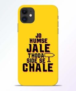 Humse Jale Side Se iPhone 11 Mobile Cover