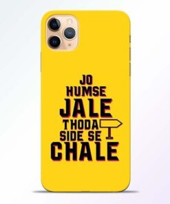 Humse Jale Side Se iPhone 11 Pro Mobile Cover