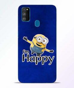 I am Happy Minion Samsung Galaxy M30s Mobile Cover