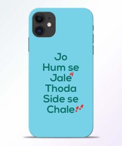 Jo Humse Jale iPhone 11 Mobile Cover