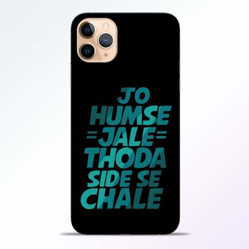 Jo Humse Jale iPhone 11 Pro Mobile Cover