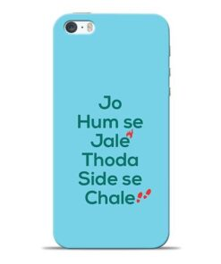 Jo Humse Jale iPhone 5s Mobile Cover