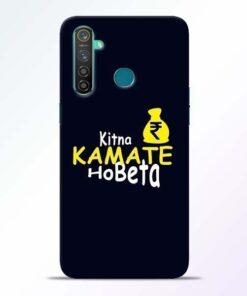 Kitna Kamate Ho Realme 5 Pro Mobile Cover