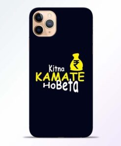 Kitna Kamate Ho iPhone 11 Pro Mobile Cover