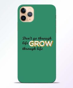 Life Grow iPhone 11 Pro Mobile Cover