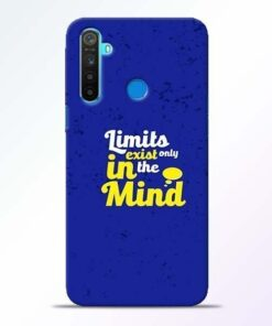 Limits Exist Realme 5 Mobile Cover