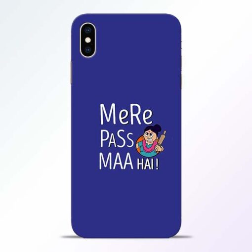 Mere Paas Maa iPhone XS Max Mobile Cover