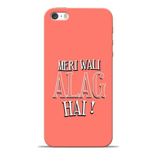 Meri Wali Alag iPhone 5s Mobile Cover
