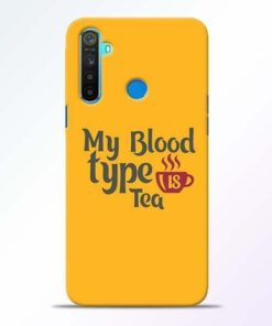 My Blood Tea Realme 5 Mobile Cover