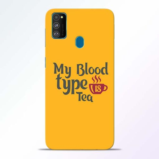 My Blood Tea Samsung Galaxy M30s Mobile Cover