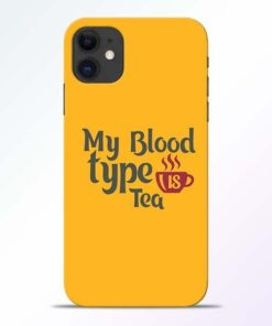 My Blood Tea iPhone 11 Mobile Cover