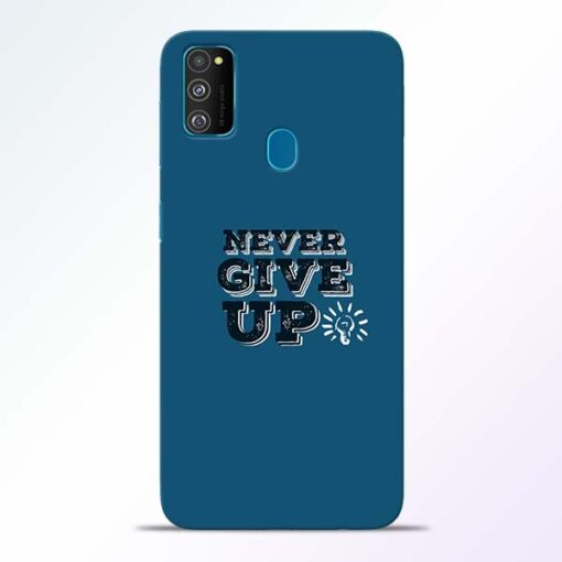 Never Give Up Samsung Galaxy M30s Mobile Cover