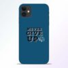 Never Give Up iPhone 11 Mobile Cover