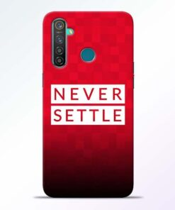 Never Settle RealMe 5 Pro Mobile Cover - CoversGap