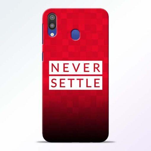 Never Settle Samsung M20 Mobile Cover - CoversGap