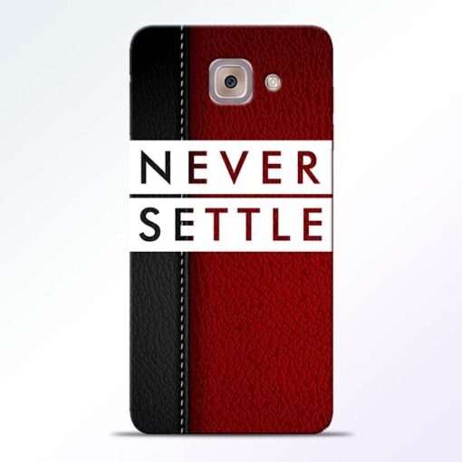 Red Never Settle Samsung Galaxy J7 Max Mobile Cover