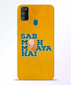 Sab Moh Maya Samsung Galaxy M30s Mobile Cover