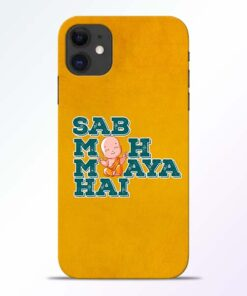 Sab Moh Maya iPhone 11 Mobile Cover