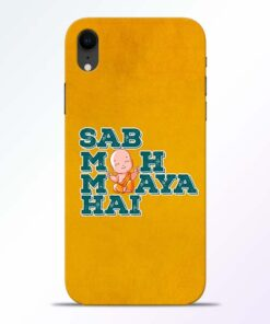 Sab Moh Maya iPhone XR Mobile Cover