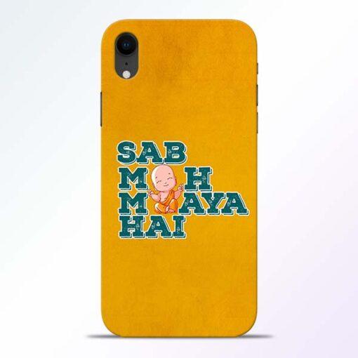 Sab Moh Maya iPhone XR Mobile Cover