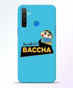 Sanskari Baccha Realme 5 Mobile Cover