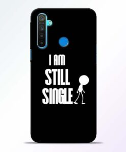Still Single Realme 5 Mobile Cover