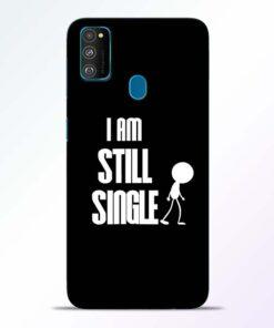 Still Single Samsung Galaxy M30s Mobile Cover