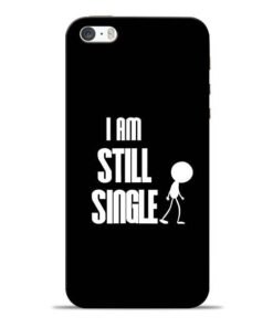 Still Single iPhone 5s Mobile Cover
