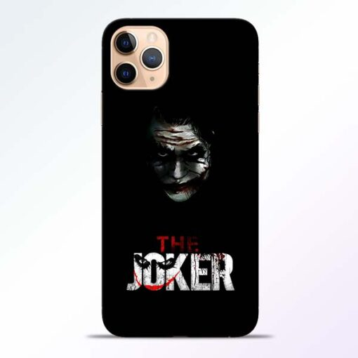 The Joker iPhone 11 Pro Mobile Cover