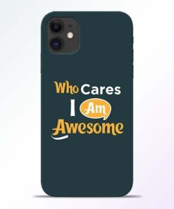 Who Cares iPhone 11 Mobile Cover