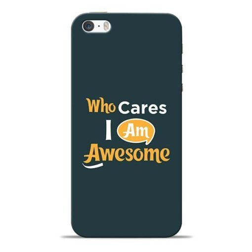 Who Cares iPhone 5s Mobile Cover
