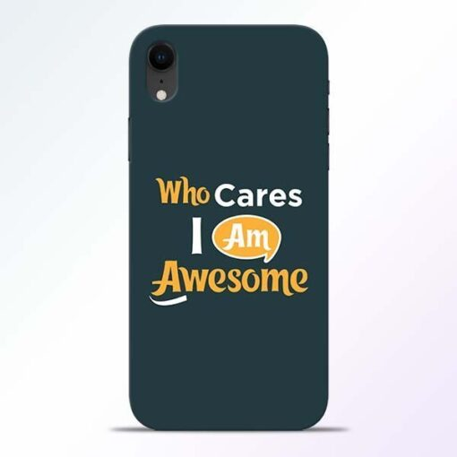 Who Cares iPhone XR Mobile Cover