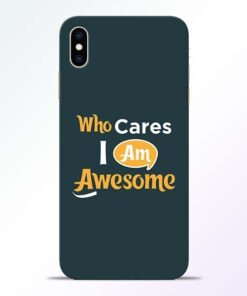 Who Cares iPhone XS Max Mobile Cover