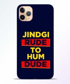 Zindagi Rude iPhone 11 Pro Mobile Cover