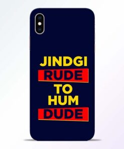 Zindagi Rude iPhone XS Max Mobile Cover