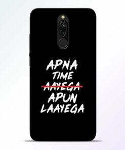 Apna Time Apun Redmi 8 Mobile Cover