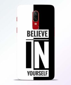 Believe Yourself Oneplus 6 Mobile Cover