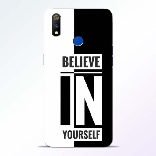 Believe Yourself Realme 3 Pro Mobile Cover