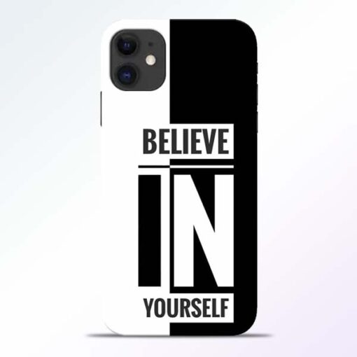 Believe Yourself iPhone 11 Mobile Cover - CoversGap