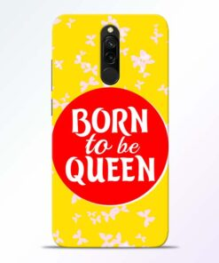Born Queen Redmi 8 Mobile Cover