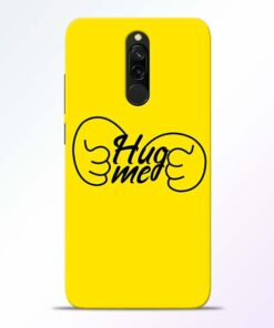 Hug Me Hand Redmi 8 Mobile Cover