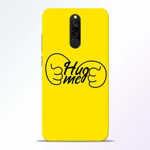 Hug Me Hand Redmi 8 Mobile Cover
