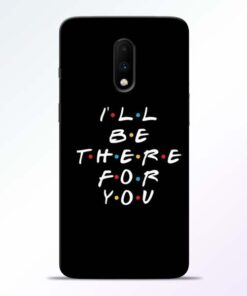 I Will Be There Oneplus 7 Mobile Cover