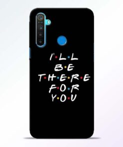 I Will Be There Realme 5 Mobile Cover