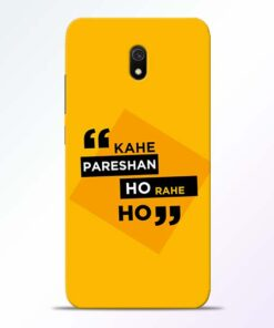 Kahe Pareshan Redmi 8A Mobile Cover