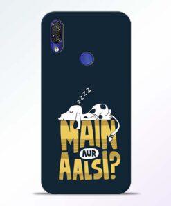 Main Aur Aalsi Redmi Note 7 Pro Mobile Cover - CoversGap