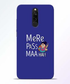 Mere Paas Maa Redmi 8 Mobile Cover