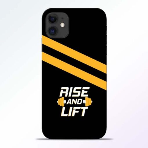 Rise and Lift iPhone 11 Mobile Cover - CoversGap