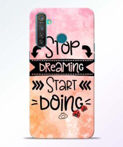 Stop Dreaming Realme 5 Pro Mobile Cover