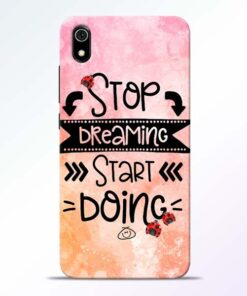 Stop Dreaming Redmi 7A Mobile Cover - CoversGap